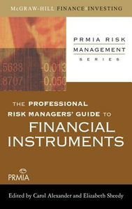 Ebook in inglese Professional Risk Managers' Guide to Financial Instruments Association, Professional Risk Managers' International (PRMIA)