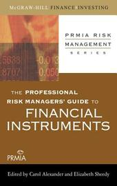 Professional Risk Managers'Guide to Financial Instruments
