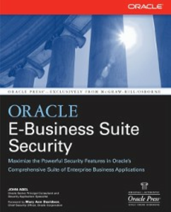 Ebook in inglese Oracle E-Business Suite Security Abel, John