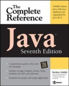 Foto Cover di Java The Complete Reference, Seventh Edition, Ebook inglese di Herbert Schildt, edito da McGraw-Hill Education