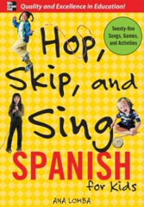 Ebook in inglese Hop, Skip, and Sing Spanish Lomba, Ana