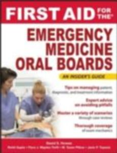 Ebook in inglese First Aid for the Emergency Medicine Oral Boards Gupta, Rohit , Howes, David , Pillow, Tyson , Tupesis, Janis