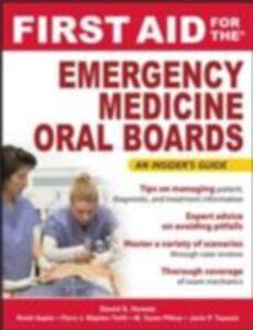 Foto Cover di First Aid for the Emergency Medicine Oral Boards, Ebook inglese di AA.VV edito da McGraw-Hill Education