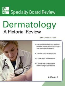 Ebook in inglese McGraw-Hill Specialty Board Review Dermatology: A Pictorial Review, Second Edition Ali, Asra