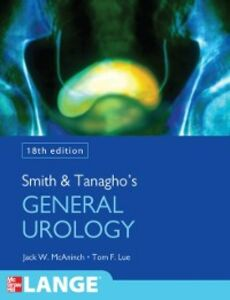 Foto Cover di Smith and Tanagho's General Urology, Eighteenth Edition, Ebook inglese di Tom F. Lue,Jack McAninch, edito da McGraw-Hill Education