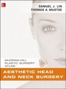 Foto Cover di Aesthetic Head and Neck Surgery, Ebook inglese di Samuel J. Lin,Thomas A. Mustoe, edito da McGraw-Hill Education