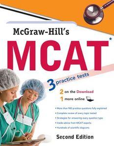 Ebook in inglese McGraw-Hill's MCAT, Second Edition Campbell, Candice McCloskey , Hademenos, George J. , Murphree, Shaun , Warner, Jennifer M.