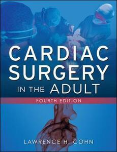 Cardiac surgery in the adult. Con DVD