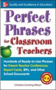 Ebook in inglese Perfect Phrases for Classroom Teachers Wilson, Christine Canning
