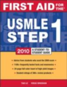 Ebook in inglese First Aid for the USMLE Step 1, 2010 Bhushan, Vikas , Le, Tao , Vasan, Neil