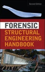 Ebook in inglese Forensic Structural Engineering Handbook Ratay, Robert