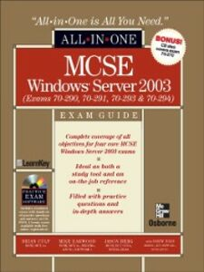 Ebook in inglese MCSE Windows Server 2003 All-in-One Exam Guide (Exams 70-290, 70-291, 70-293 & 70-294) EBOOK Berg, Jason , Bird, Drew , Culp, Brian , Harwood, Mike