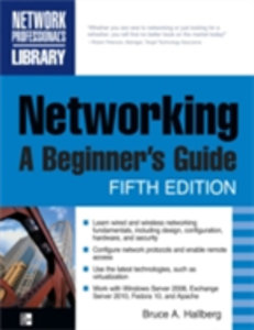 Ebook in inglese Networking, A Beginner's Guide, Fifth Edition Hallberg, Bruce