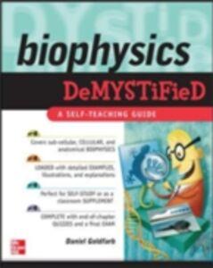 Foto Cover di Biophysics DeMYSTiFied, Ebook inglese di Daniel Goldfarb, edito da McGraw-Hill Education
