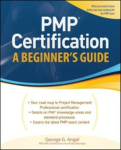 Ebook in inglese PMP Certification, A Beginner's Guide Angel, George