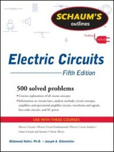 Ebook in inglese Schaum's Outline of Electric Circuits, Fifth Edition Edminister, Joseph , Nahvi, Mahmood