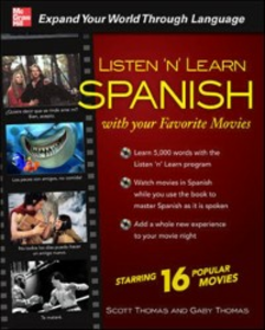 Ebook in inglese Listen 'n' Learn Spanish with Your Favorite Movies Thomas, Gaby , Thomas, Scott