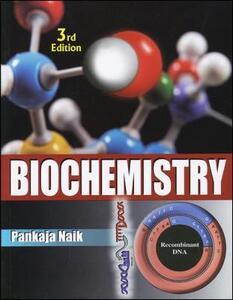 Biochemistry, Third Edition - Pankaja Naik - cover