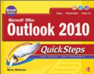 Foto Cover di Microsoft Office Outlook 2010 QuickSteps, Ebook inglese di AA.VV edito da McGraw-Hill Education