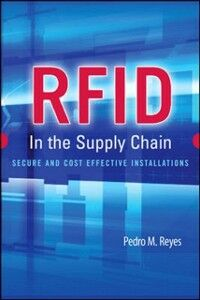 Ebook in inglese RFID in the Supply Chain Reyes, Pedro
