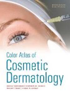 Color Atlas of Cosmetic Dermatology, Second Edition - Zeina Tannous,Matthew Avram,Marc Avram - cover