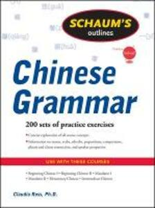 Schaum's Outline of Chinese Grammar - Claudia Ross - cover