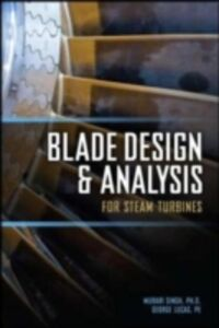 Ebook in inglese Blade Design and Analysis for Steam Turbines Lucas, George , Singh, Murari