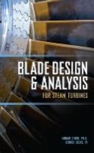 Blade Design and Analysis for Steam Turbines - Murari P. Singh,George M. Lucas - cover