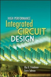 Ebook in inglese High Performance Integrated Circuit Design Friedman, Eby , Salman, Emre