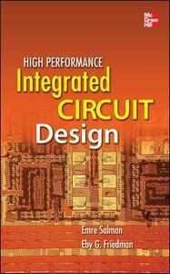 High Performance Integrated Circuit Design - Emre Salman,Eby G. Friedman - cover