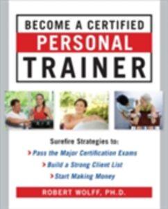 Foto Cover di Become a Certified Personal Trainer, Ebook inglese di Robert Wolff, edito da McGraw-Hill Education