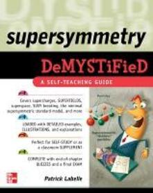 Supersymmetry DeMYSTiFied - Patrick Labelle - copertina