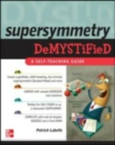 Foto Cover di Supersymmetry DeMYSTiFied, Ebook inglese di Patrick LaBelle, edito da McGraw-Hill Education