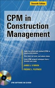 Ebook in inglese CPM in Construction Management, Seventh Edition O'Brien, James , Plotnick, Fredric