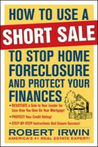 Foto Cover di How to Use a Short Sale to Stop Home Foreclosure and Protect Your Finances, Ebook inglese di Robert Irwin, edito da McGraw-Hill Education