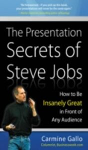 Foto Cover di Presentation Secrets of Steve Jobs: How to Be Insanely Great in Front of Any Audience, Ebook inglese di Carmine Gallo, edito da McGraw-Hill Education