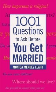 Ebook in inglese 1001 Questions to Ask Before You Get Married Leahy, Monica