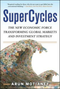 Ebook in inglese SuperCycles: The New Economic Force Transforming Global Markets and Investment Strategy Motianey, Arun