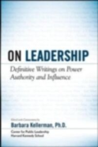 Foto Cover di LEADERSHIP: Essential Selections on Power, Authority, and Influence, Ebook inglese di Barbara Kellerman, edito da McGraw-Hill Education
