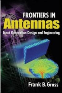 Ebook in inglese Frontiers in Antennas: Next Generation Design & Engineering Gross, Frank
