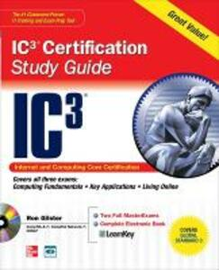 Internet Core and Computing IC3 Certification Global Standard 3 Study Guide - Ron Gilster - cover