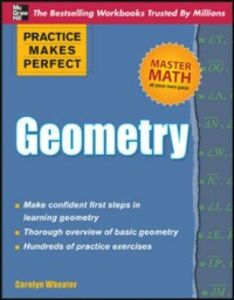 Foto Cover di Practice Makes Perfect Geometry, Ebook inglese di Carolyn Wheater, edito da McGraw-Hill Education