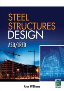 Ebook in inglese Steel Structures Design: ASD/LRFD Williams, Alan