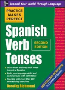 Foto Cover di Practice Makes Perfect Spanish Verb Tenses 2/E (ENHANCED EBOOK), Ebook inglese di Dorothy Richmond, edito da McGraw-Hill Education