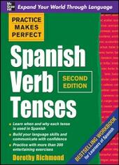 Practice Makes Perfect Spanish Verb Tenses 2/E (ENHANCED EBOOK)