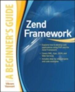 Ebook in inglese Zend Framework, A Beginner's Guide Vaswani, Vikram