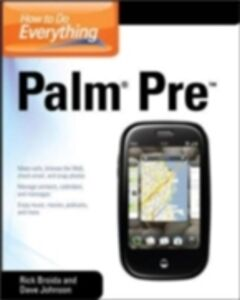 Ebook in inglese How to Do Everything Palm Pre Broida, Rick , Johnson, Dave