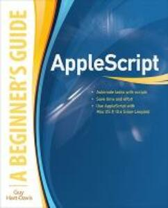 AppleScript: A Beginner's Guide - Guy Hart-Davis - cover