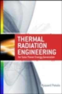 Ebook in inglese Engineering Thermodynamics of Thermal Radiation: for Solar Power Utilization Petela, Richard