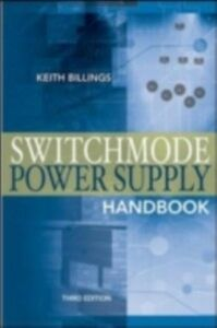 Ebook in inglese Switchmode Power Supply Handbook 3/E Billings, Keith , Morey, Taylor